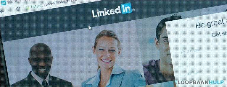 LinkedIn tips werk zoeken Loopbaanhulp